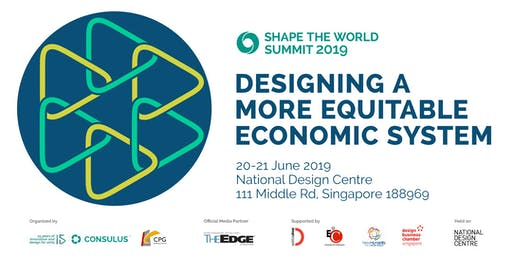 Shape The World Summit 2019 - Designing a More Equitable Economic System