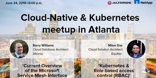 Cloud-Native and Kubernetes meetup in Atlanta