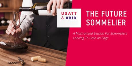 The Future Sommelier Session @ USA Trade Tasting - New York, 2020 tickets
