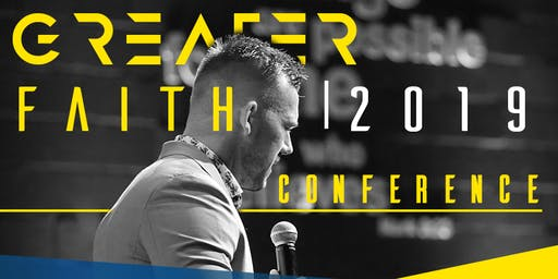 Greater Faith Conference 2019