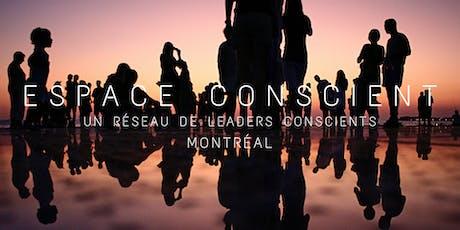 ESPACE CONSCIENT MONTRÉAL tickets
