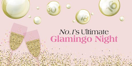 No.1's Ultimate Glamingo Night tickets
