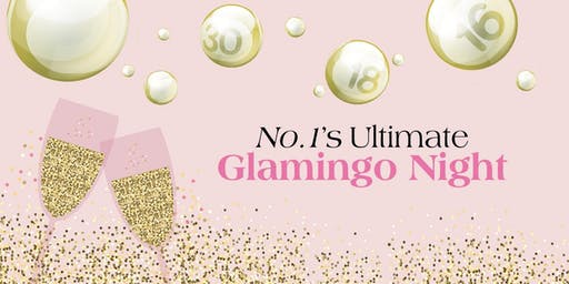 No.1's Ultimate Glamingo Night
