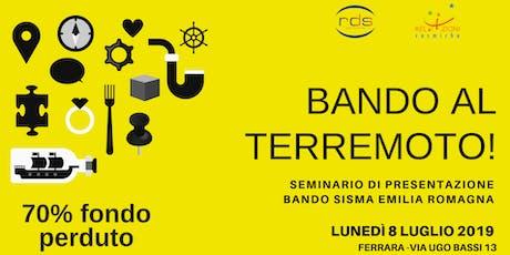 BANDO AL TERREMOTO! biglietti