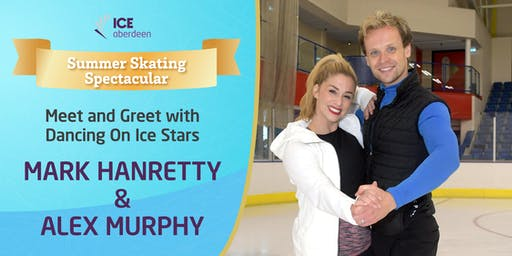 Meet & Greet - Mark Hanretty & Alex Murphy from ITV's Dancing on Ice