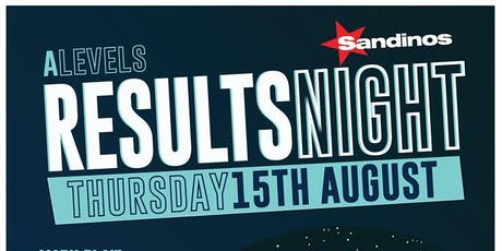 Sandinos presents a special ALevels results party with Mark Blair tickets