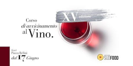 Corso Degustazione Vino - 15° edizione Napoli biglietti