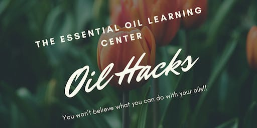 Oil Hacks - You Won't Believe What You Can Do With Essential Oils!