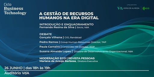 """Ciclo de Conversas : Business powered by Technology"" - ECO e VdA"