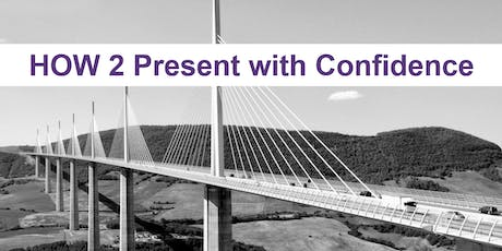 How 2 Present with Confidence  tickets