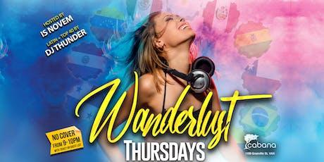 Wanderlust Thursdays (Noche Latina) tickets