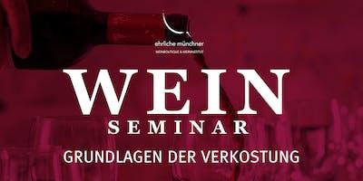 Weinseminar – Grundlagen der Verkostung