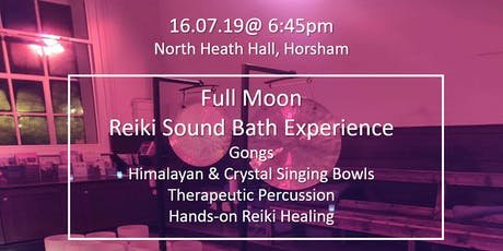 FULL MOON REIKI SOUND BATH - HORSHAM tickets
