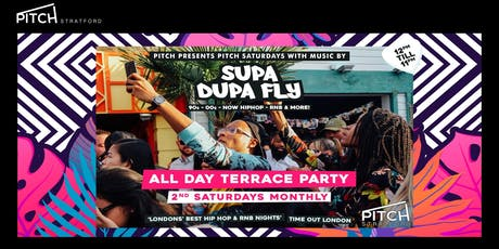 Pitch Presents X Supa Dupa Fly X All Day Terrace Party tickets