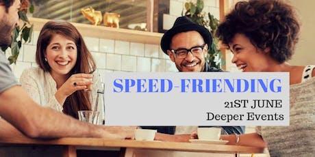 Speed-Friending by Deeper Events!! tickets