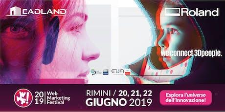 La tua T-Shirt by Roland DG al Web Marketing Festival di Rimini  biglietti