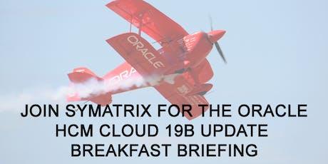 Symatrix and Oracle HCM Cloud 19B Breakfast Briefing tickets