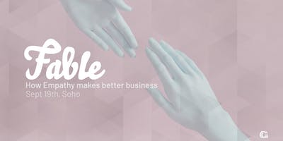 Fable   How Empathy Makes Better Business - Customer Marketing