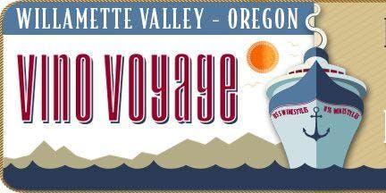 Vino Voyage Wine Tasting Educational Series - Willamette Valley