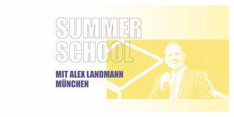 SUMMER SCHOOL MÜNCHEN 2019 Tickets