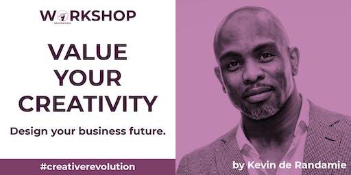 "Value Your Creativity. - A Braenworks Academy workshop by Kevin ""Blaxtar"" de Randamie"