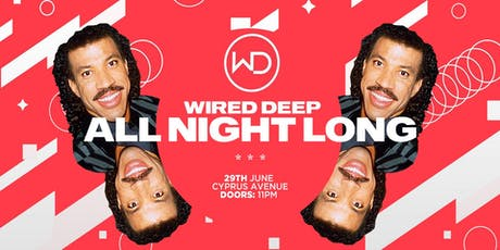 WIRED DEEP - All Night Long tickets