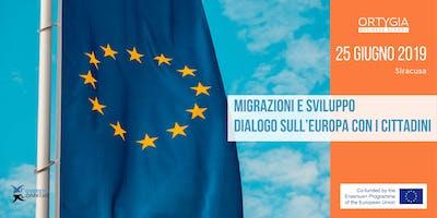 Migrazioni e Sviluppo – Dialogo sull'Europa con i Cittadini