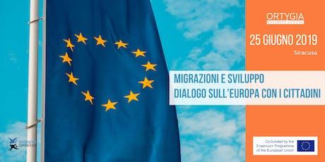 Migrazioni e Sviluppo – Dialogo sull'Europa con i Cittadini biglietti