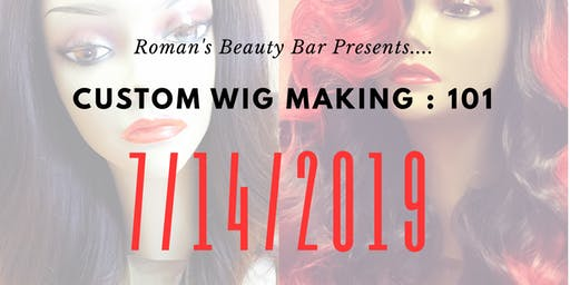 Custom Wig Making 101 - Hands On Class