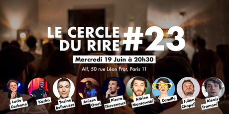 Le Cercle du Rire #23 [STAND-UP COMEDY] tickets