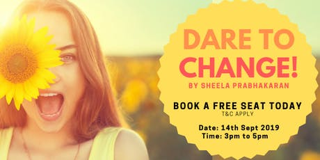 Dare To Change! tickets