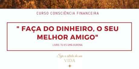 Curso de Consciência Financeira - Seja a estrela da sua vida - Lisboa bilhetes