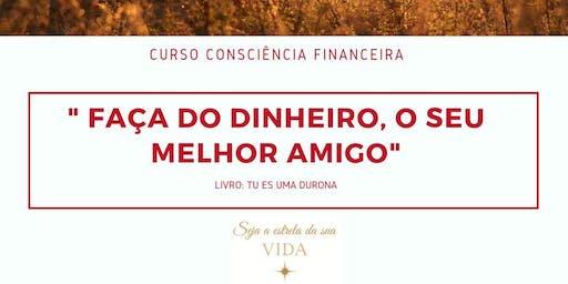 Curso de Consciência Financeira - Seja a estrela da sua vida - Lisboa