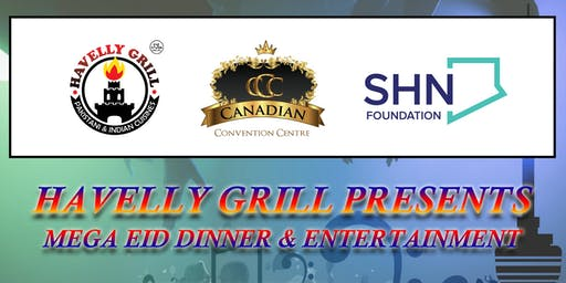 Havelly Grill Presents- Mega Eid Dinner