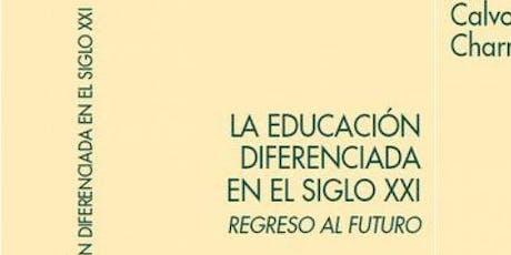 Educación diferenciada: ideología o libertad entradas
