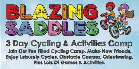 Blazing Saddles, Children's Cycling  & Activity Camp July 2019 tickets
