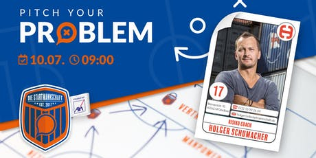 Pitch your Problem - [THEMA RISIKO COACHING ] - mit Holger Schumacher Risiko Coach Tickets