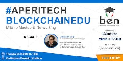 MILANO - Meetup #AperiTech di Blockchain Education Network Italia