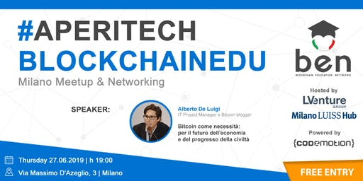MILANO - Meetup #AperiTech di Blockchain Education Network Italia