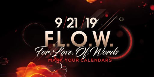 MasterPiece Presents F.L.O.W (ForLoveOfWords) - A Showcase