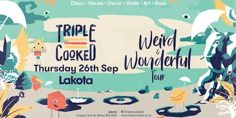 Triple Cooked: Bristol - Weird & Wonderful tickets