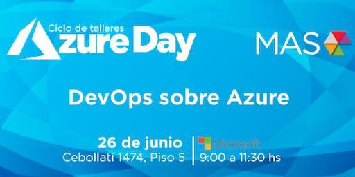 ¡Nuevo Azure Day! DevOps sobre Azure