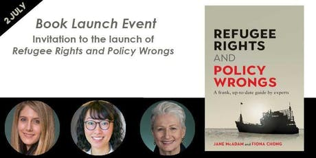 Invitation to the launch of Refugee Rights and Policy Wrongs tickets