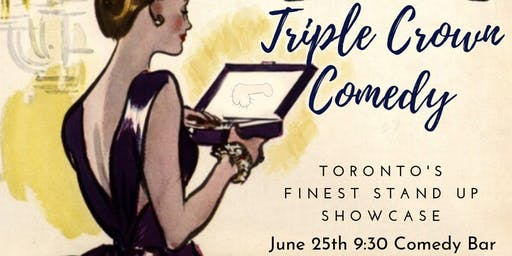 Triple Crown Comedy - A Stand-up Showcase