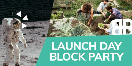 Launch Day Block Party