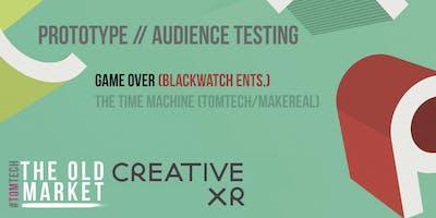 CreativeXR: Prototype Audience Testing [GAME OVER] (1/2)
