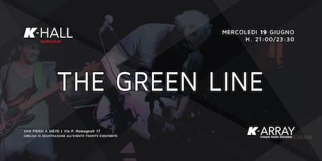 The Green Line - Live Concert biglietti