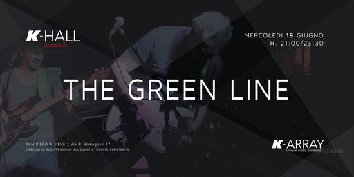 The Green Line - Live Concert