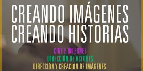 """Campamento """"Creando imágenes creando historias"""" -De 16 a 25 años. entradas"""