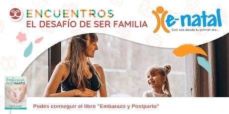 Encuentros - El desafío de ser Familia - Posadas Misiones entradas